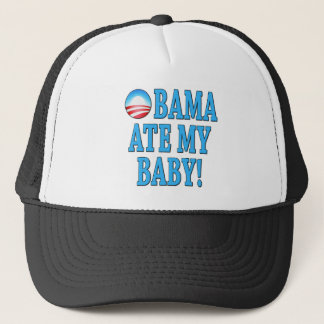 Obama Ate My Baby! Anti Obama Trucker Hat