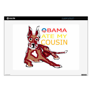 OBAMA ATE MY COUSIN.png Laptop Decal