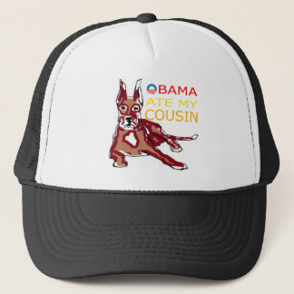 OBAMA ATE MY COUSIN.png Trucker Hat