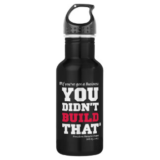 Obama Attacks Business - Election 2012 Stainless Steel Water Bottle