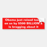 Obama aumentó impuestos y se está jactando sobre é pegatina de parachoque