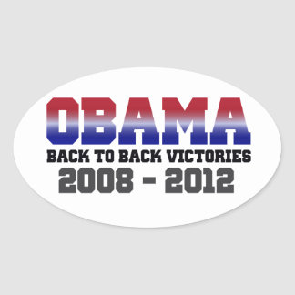 Obama Back-to-Back Victory 2008 - 2012 Oval Sticker
