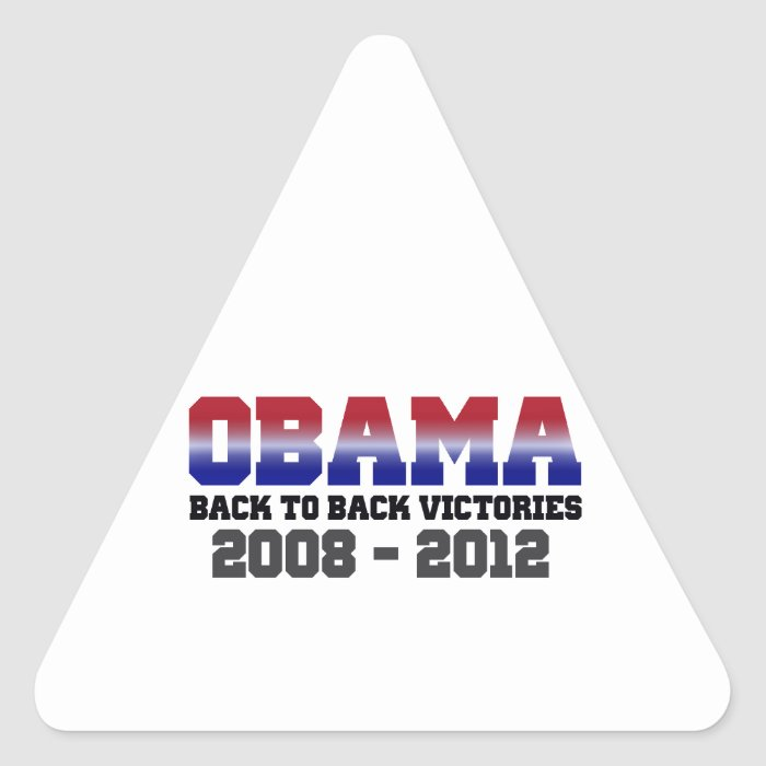 Obama Back-to-Back Victory 2008 - 2012 Triangle Sticker