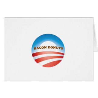 OBAMA BACON DONUTS GREETING CARD