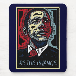 Obama Be The Change 5 Mouse Pad