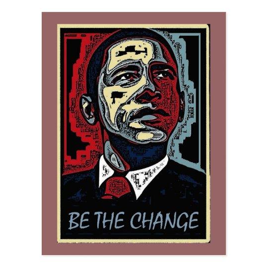 Obama Be The Change 5 Postcard
