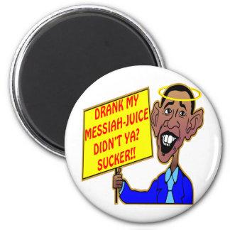 Obama: ¿Bebió mi Mesías-Jugo no hizo Ya? ¡Lechón!! Imán Redondo 5 Cm