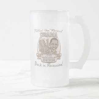 Obama Beer Anti Recession Gear Frosted Glass Beer Mug