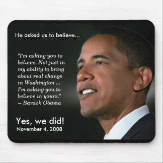 Obama - Believe - Mousepad