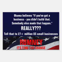Obama believes you didn't build that business lawn sign