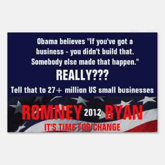 Obama believes you didn't build that business yard sign