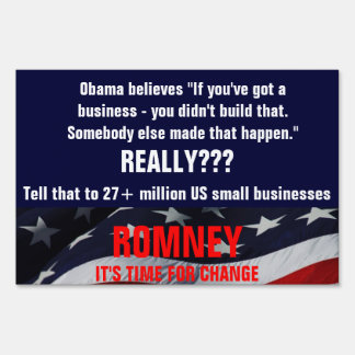Obama believes you didn't build that business sign