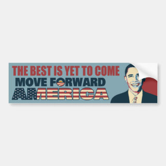 Obama Best is Yet to Come Bumper Sticker
