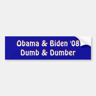 Obama & Biden '08Dumb & Dumber, Obama & Biden '... Bumper Stickers
