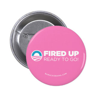 Obama Biden Fired Up, Ready To Go (Pink) Pinback Button