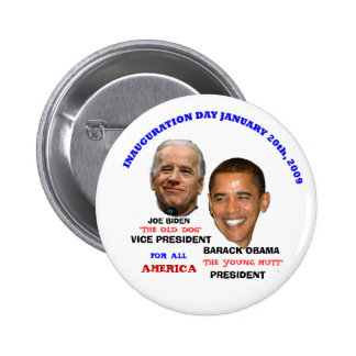 OBAMA BIDEN INAUGURATION YOUNG MUTT PINBACK BUTTON