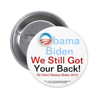 ¡Obama Biden todavía conseguimos su parte Pin Redondo De 2 Pulgadas