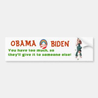 OBAMA &  BIDEN will tax you into poverty Car Bumper Sticker