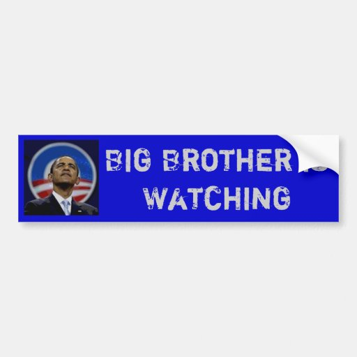 Obama - Big Brother is Watching Car Bumper Sticker