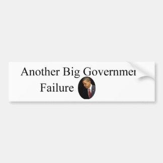Obama Big Government Failure Car Bumper Sticker