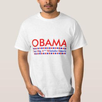 Obama Big Mistake America Tee Shirt