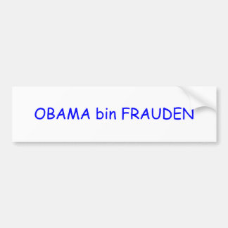 OBAMA bin FRAUDEN Bumper Sticker