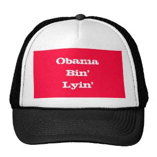 Obama Bin' Lyin' Trucker Hat