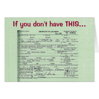 Obama Birth Certificate Birthday Card