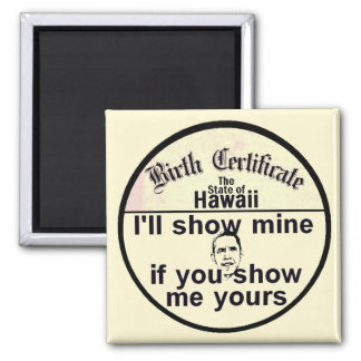 Obama BIRTH CERTIFICATE Magnet