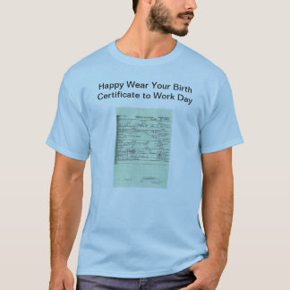 Obama Birth Certificate Shirt