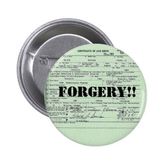 Obama Birth Certification Forgery 2 Inch Round Button