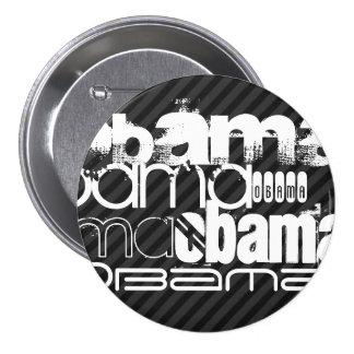 Obama; Black & Dark Gray Stripes 3 Inch Round Button