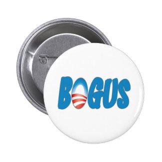 Obama: Bogus 2 Inch Round Button