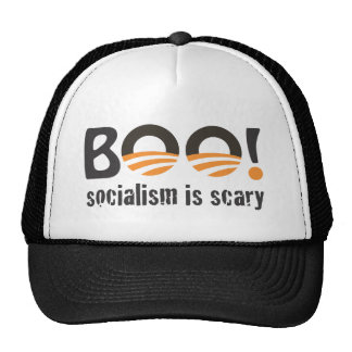 Obama Boo! socialism is scary Trucker Hat