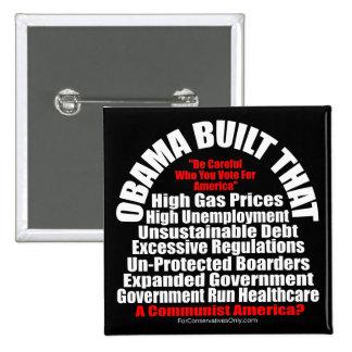 Obama Built That-A Communist America Pinback Button