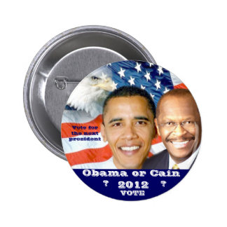 Obama & Cain 2012 election_ Button