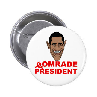 Obama: Camarada presidente Pin Redondo De 2 Pulgadas