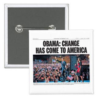 Obama: Cambie ha venido al botón de América Pin Cuadrado