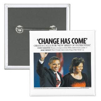 Obama: Cambie tiene botón venido Pin Cuadrado