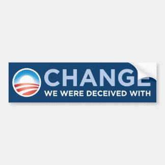 Obama-Cambio nos engañaron con la pegatina para el Etiqueta De Parachoque