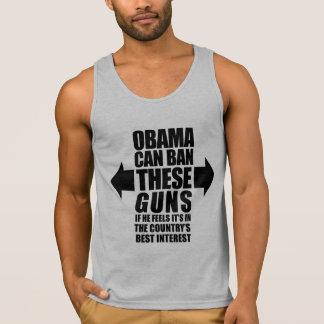 Obama Can Ban These Guns! Tank Top