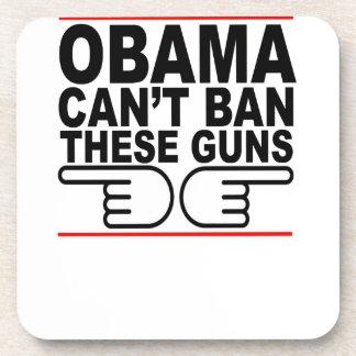 Obama Can't Ban These Guns T-Shirts K.png Coaster