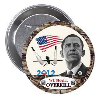 Obama: Capacidad de destrucción superior al de las Pin Redondo De 3 Pulgadas