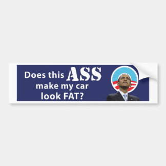 Obama Car Fat11x3 copy Bumper Stickers