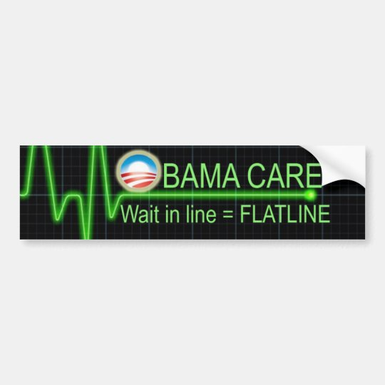 Obama Care Bumper Sticker