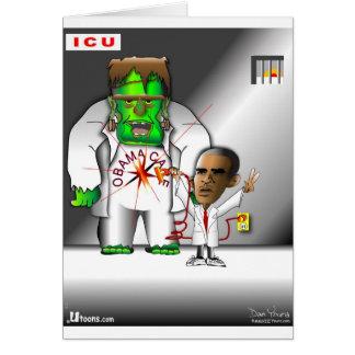 Obama Care in ICU Greeting Cards