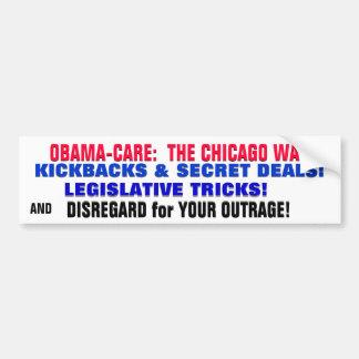 OBAMA-CARE KICKBACKS TRICKS DEALS THE CHICAGO WAY! CAR BUMPER STICKER