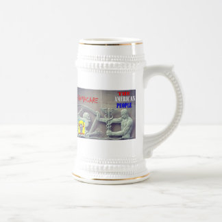 OBAMA CARE vs THE AMERICAN PEOPLE Beer Stein