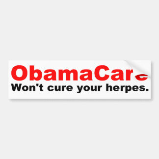 Obama Care  Won't Cure Your Herpes Car Bumper Sticker