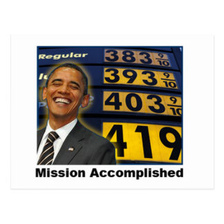 Obama Caused High Gas Prices Postcard